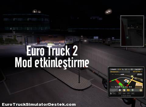 Mod Nasıl Etkinleştirilir? Euro Truck 2   1.4.1